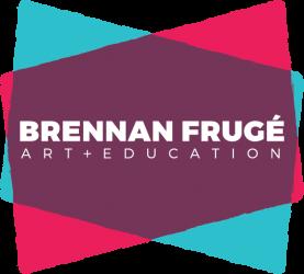Brennan Frugé – Art+Education